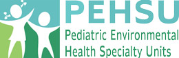 PEHSU - Pediatric Environmental Health Specialty Units